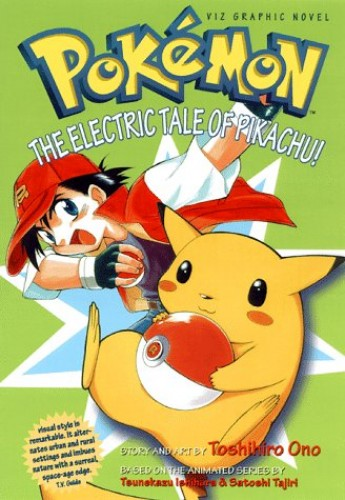 Electric Tale of Pikachu By Toshihiro Ono