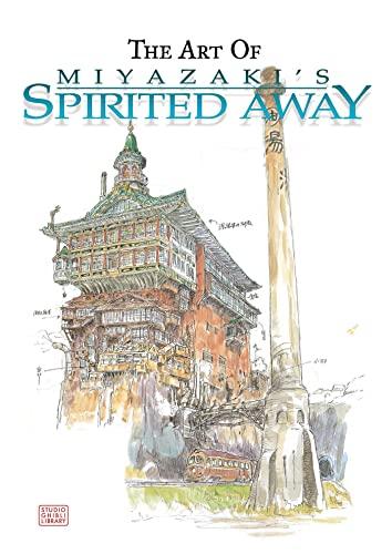 The Art of Miyazaki's Spirited Away (Studio Ghibli Library) By Hayao Miyazaki