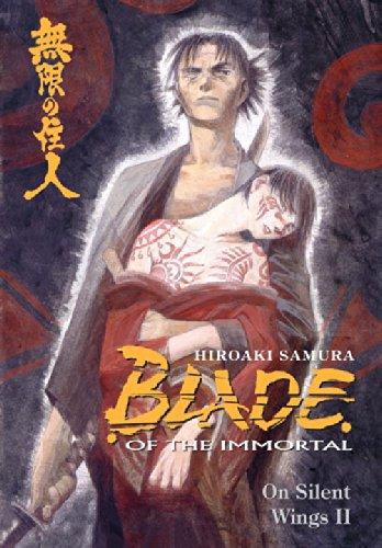 Blade of the Immortal: v. 5: On Silent Wings II by Hiroaki Samura