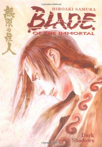 Blade of the Immortal: v. 6: Dark Shadows by Hiroaki Samura