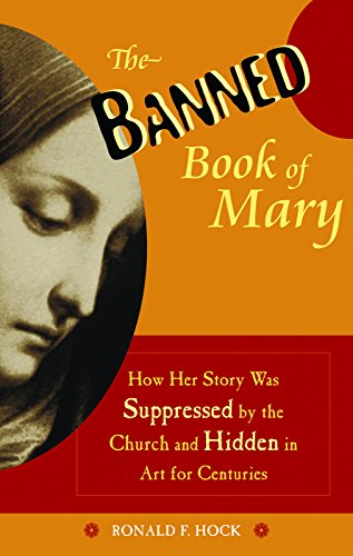 The Banned Book Of Mary By Ronald F. Hock