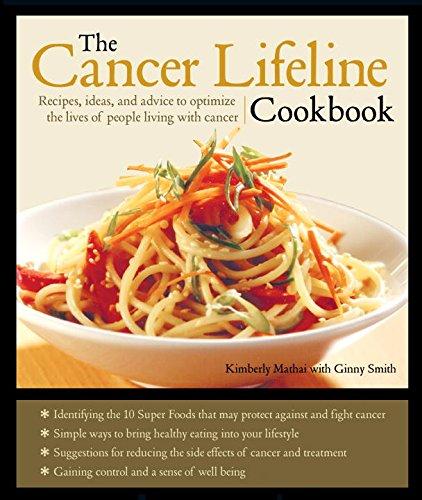 The Cancer Lifeline Cookbook By Kimberly Mathai