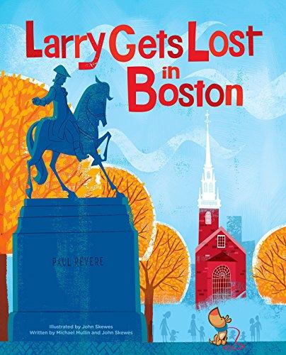 Larry Gets Lost In Boston By Michael Mullin