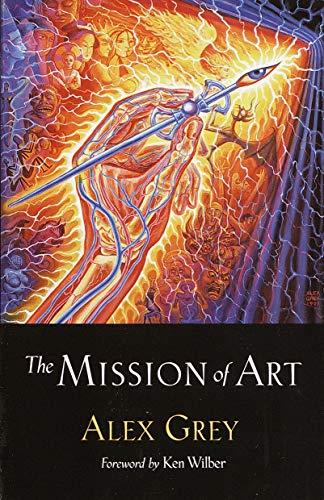 Mission Of Art By Alex Grey