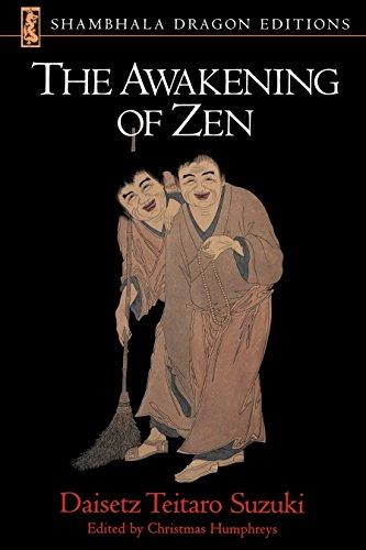 Awakening Of Zen By Daisetz T. Suzuki