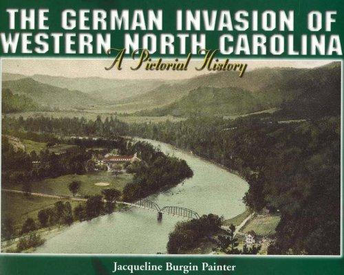German Invasion of Western North Carolina By Jacqueline Burgin Painter