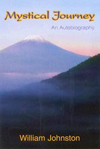 Mystical Journey By William Johnston