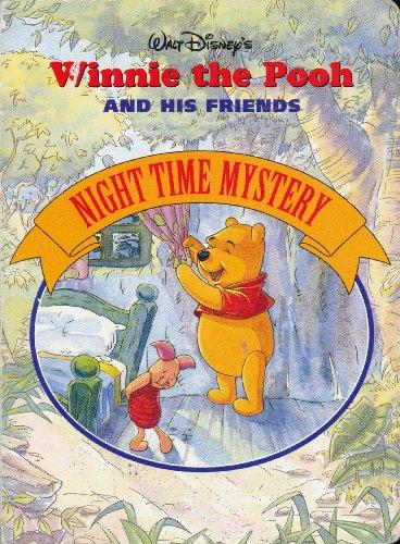 Walt Disney's - Winnie the Pooh And His Friends - Night Time Mystery By Disney - Winnie-the-Pooh & Friends - Night Time Mystery Edition: First