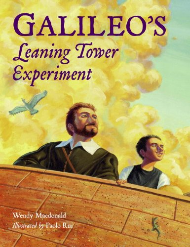 Galileos Learning Tower Experiment By Wendy MacDonald