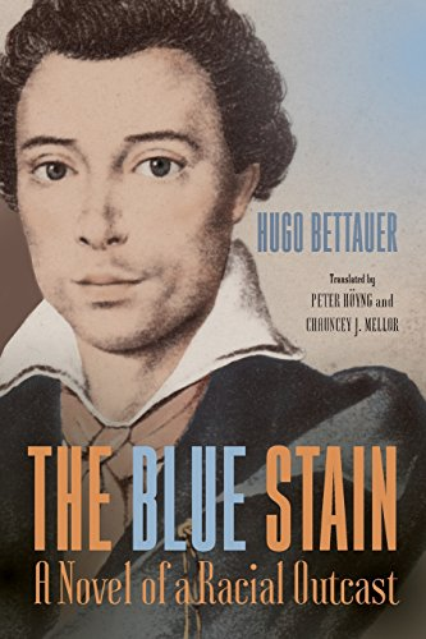 The Blue Stain - A Novel of a Racial Outcast By Hugo Bettauer