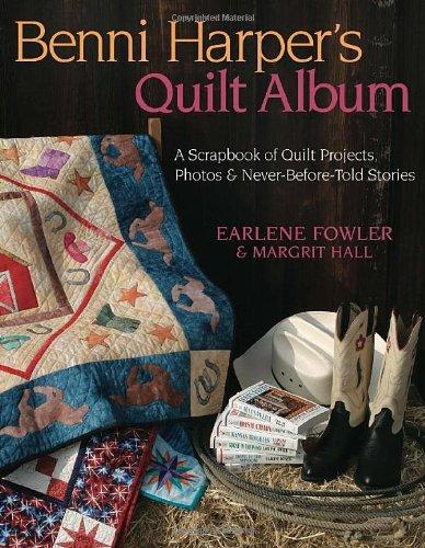 Benni Harper's Quilt Album By Earlene Fowler