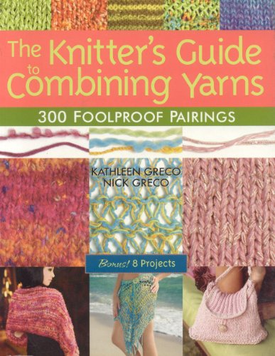 Knitters Guide To Combining Ya By Kathleen Greco
