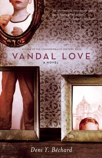 Vandal Love By Deni Ellis Bechard