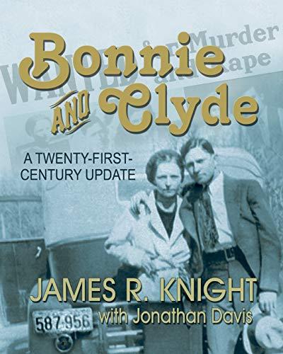 Bonnie and Clyde von James R Knight