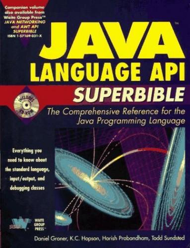 Java Language API Superbible By Daniel Groner