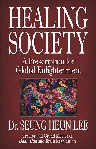 The Healing Society By Seung Heun Lee