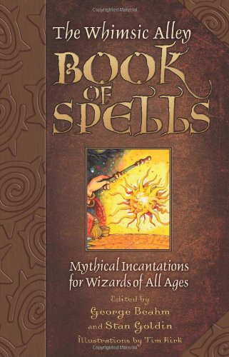 Whimsic Alley Book of Spells By George Beahm