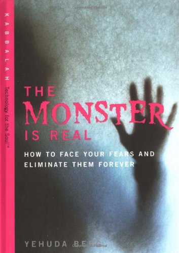 The Monster is Real By Yehuda Berg