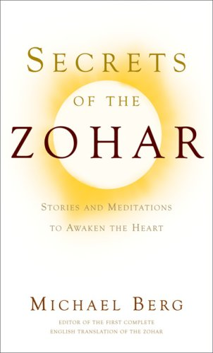 Secrets of the Zohar By Yehuda Berg