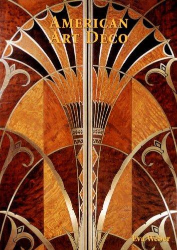 American Art Deco By Eva Weber