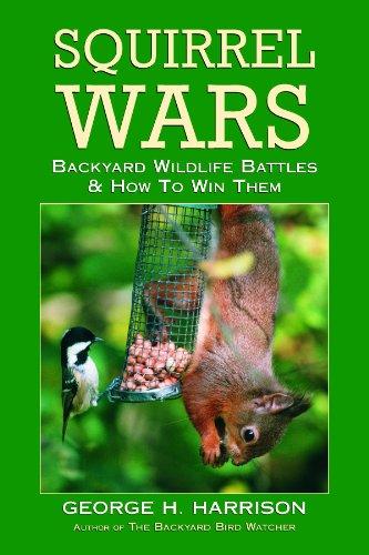 Squirrel Wars By George H Harrison