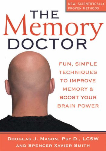 The Memory Doctor By Spencer Xavier Smith