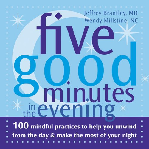 Five Good Minutes in the Evening By Brantley & Millstine