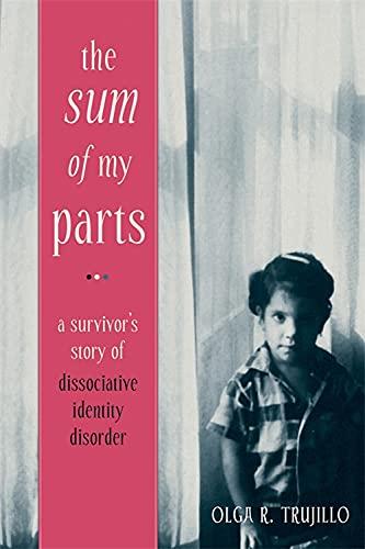 The Sum of My Parts von Olga Trujillo