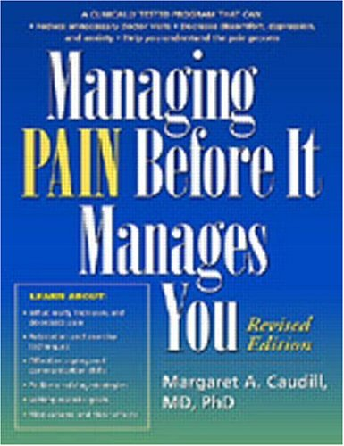 Managing Pain Before It Manages You By Margaret A. Caudill-Slosberg (University of Massachusetts, USA)