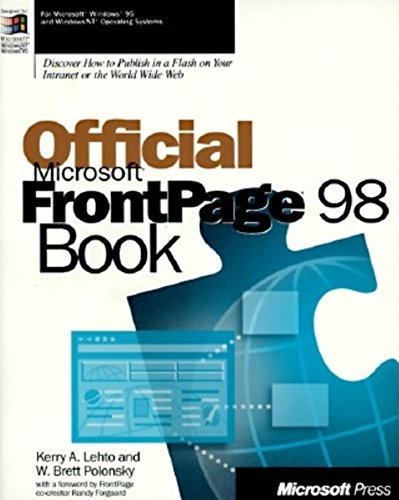 Official Microsoft FrontPage 98 By Kerry A. Lehto