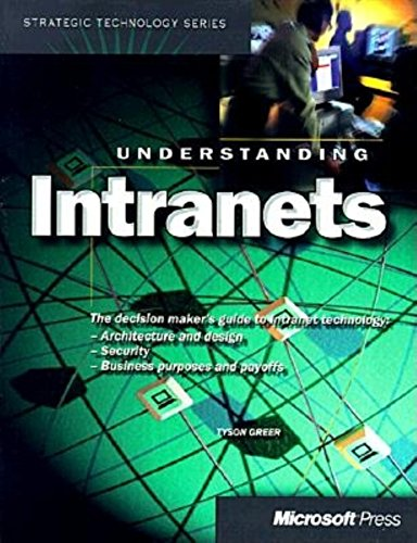 Understanding Intranets By T. Greer