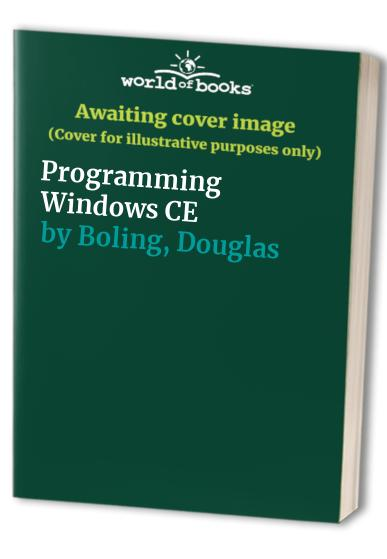 Programming Windows CE By Douglas Boling