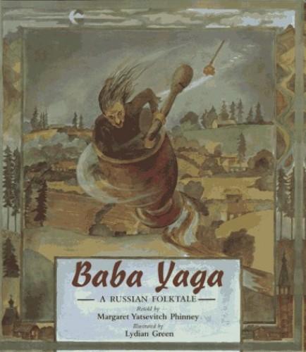 Baba Yaga By Margaret Yatsevitch Phinney