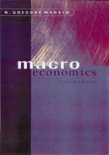 Macroeconomics By N. Gregory Mankiw