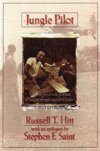Jungle Pilot By Russell T. Hitt