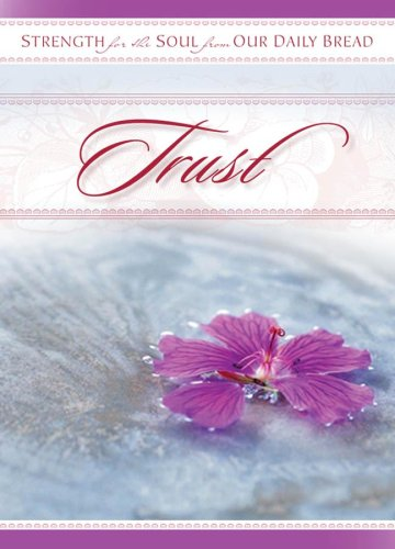 Trust By Our Daily Bread Ministries