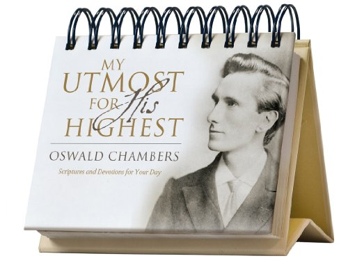 My Utmost for His Highest Perpetual Calendar By Oswald Chambers