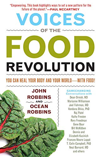 Voices of the Food Revolution By John Robbins (John Robbins)