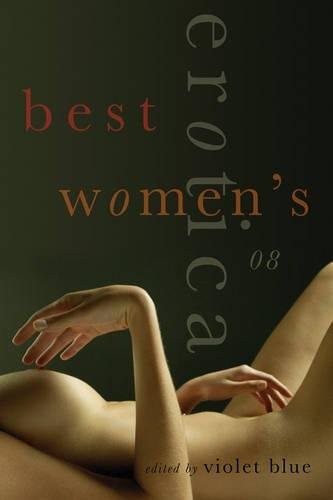 Best Women's Erotica 2008 by Violet Blue (Violet Blue)