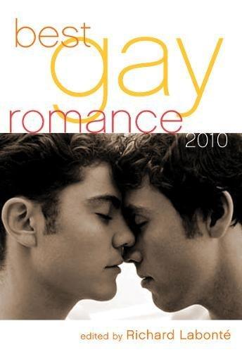 Best Gay Romance 2010 By Richard Labonte (Richard Labonte)