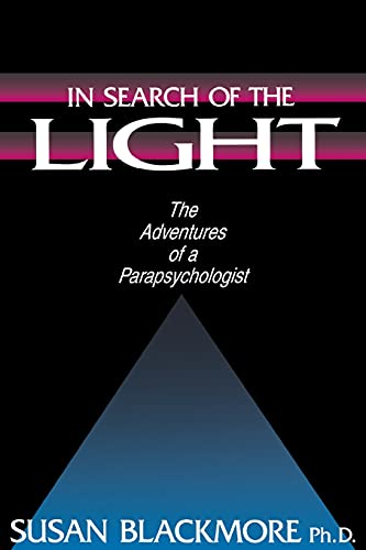 In Search of the Light By Susan J. Blackmore