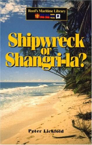 Shipwreck or Shangri-la By Peter Lickfold