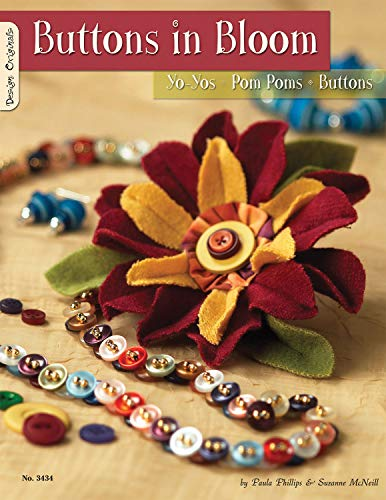 Buttons in Bloom: Yo-yos Pom Poms Buttons by Suzanne McNeill