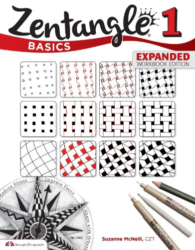 Zentangle 1 Basics, Expanded Workbook Edition By CZT Suzanne McNeill