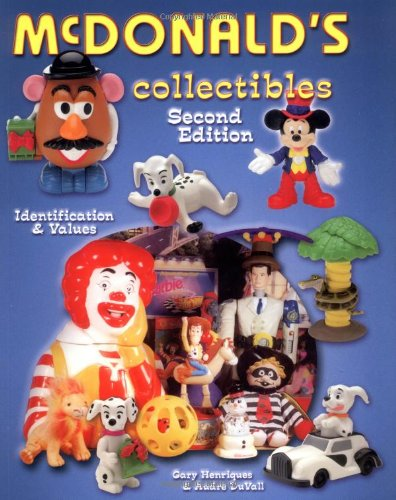 McDonald's Collectibles: Identification and Value Guide by Gary Henriques