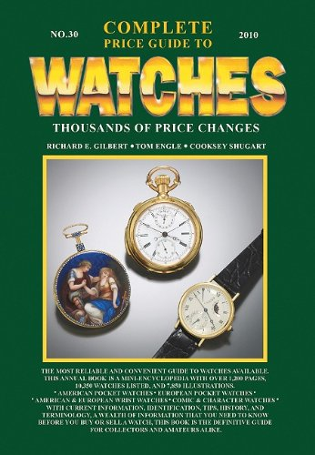 Complete Price Guide to Watches By Cooksey Shugart
