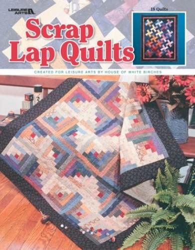 Scrap Lap Quilts By Leisure Arts