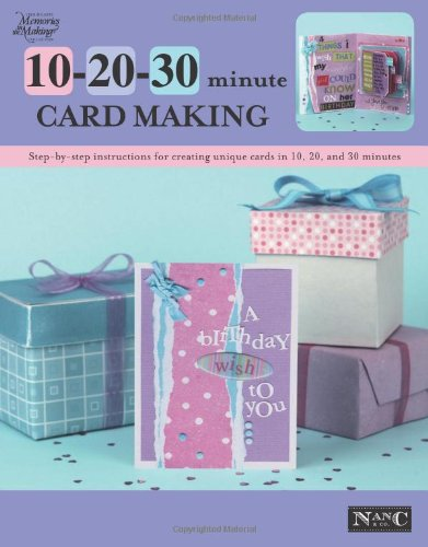 10 20 30 Minute Card Making By Other primary creator Memory Makers