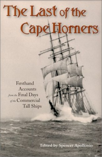 The Last of the Cape Horners By Spencer Apollonio