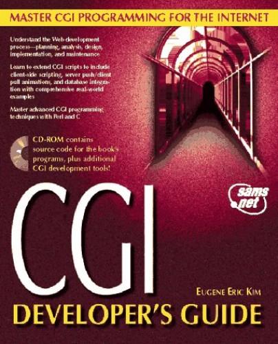 CGI Developer's Guide By Eugene Eric Kim